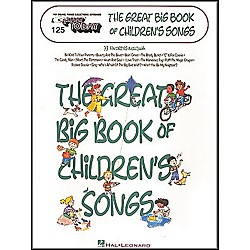 Hal Leonard E-Z Play Today No. 125 - The Great Big Book of Children's Songs (100001)