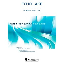 Hal Leonard Echo Lake - First Concepts (Concert Band)  Level .5 - 1 (4003744)