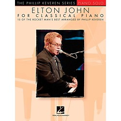 Hal Leonard Elton John For Classical Piano - Phillip Keveren Series for Piano Solo (126449)