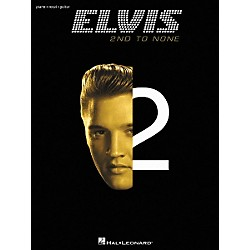 Hal Leonard Elvis - 2nd to None Piano, Vocal, Guitar Songbook (306572)