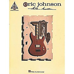 Hal Leonard Eric Johnson Ah Via Musicom Guitar Tab Songbook (694912)