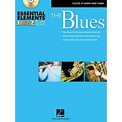 Hal Leonard Essential Elements Jazz Play-Along - The Blues (Flute, French Horn, and Tuba) Book/CD (842361)
