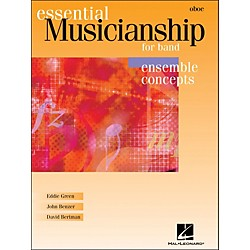 Hal Leonard Essential Musicianship For Band - Ensemble Concepts Oboe (960061)
