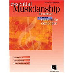 Hal Leonard Essential Musicianship for Strings - Ensemble Concepts Fundamental Teacher's Manual (960186)
