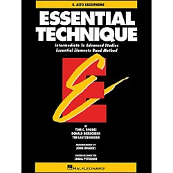 Hal Leonard Essential Technique E Flat Alto Saxophone Intermediate To Advanced Studies (863551)