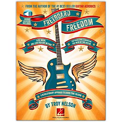 Hal Leonard Fretboard Freedom Book/CD - From the Author of the Best-Seller Guitar Aerobics (696612)