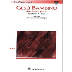 Hal Leonard Gesu Bambino In C Major For Low Voice With Optional Violin Or Cello By Pietro Yon (747057)