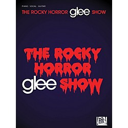 Hal Leonard Glee - The Rocky Horror Glee Show PVG Songbook (313528)