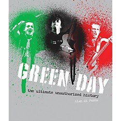 Hal Leonard Green Day The Unauthorized Illustrated History Ref Book (109760)