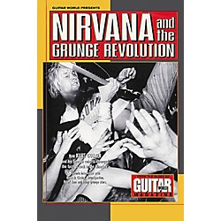 Hal Leonard Guitar World Presents Nirvana & the Grunge Revolution Guitar Tab Songbook (330368)