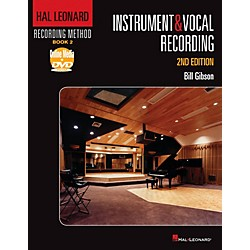 Hal Leonard Hal Leonard Recording Method - Instruments & Vocal Recording 2nd Edition (333250)