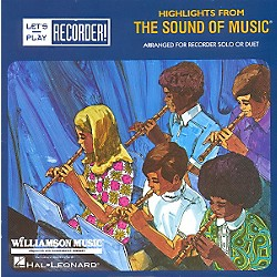 Hal Leonard Highlights From The Sound Of Music - Let's Play Recorder Revised Edition Songbook (710200)