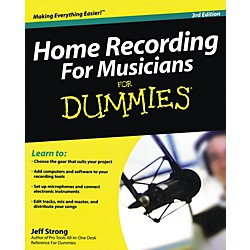 Hal Leonard Home Recording For Musicians For Dummies (333180)