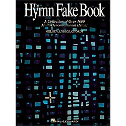 Hal Leonard Hymn Fake Book - Collection Of Over 1000 Multi-Denominational Hymns (240145)