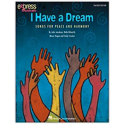 Hal Leonard I Have A Dream - Songs for Peace and Harmony Classroom Kit (9970965)