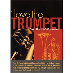Hal Leonard I Love The Trumpet - Warren Vache, Instructor (320432)