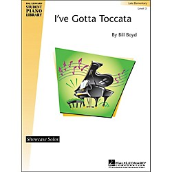 Hal Leonard I've Gotta Toccata Hal Leonard Student Piano Library Showcase Solos Level 3 (296459)