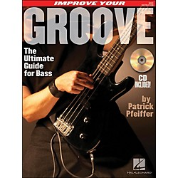 Hal Leonard Improve Your Groove (The Ultimate Guide For Bass) Book/CD (695914)