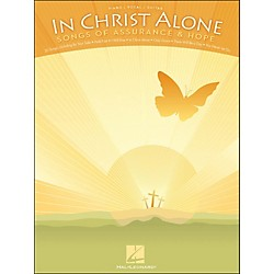 Hal Leonard In Christ Alone - Songs Of Assurance & Hope arranged for piano, vocal, and guitar (P/V/G) (311907)