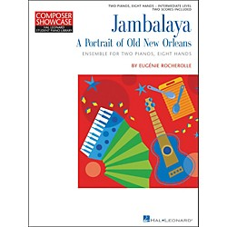 Hal Leonard Jambalaya - A Portrait Of New Orleans - 2 Pianos Eight Hands Intermediate Level Hal Leonard Student (296654)