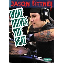 Hal Leonard Jason Bittner - What Drives the Beat (DVD) (320822)