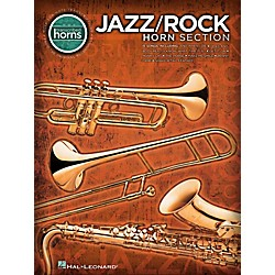 Hal Leonard Jazz/Rock Horn Section - Transcribed Horn Songbook (1504)
