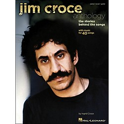 Hal Leonard Jim Croce Anthology - The Stories Behind The Songs arranged for piano, vocal, and guitar (P/V/G) (307077)