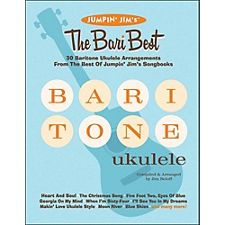 Hal Leonard Jumpin' Jim's The Bari Best 30 Baritone Ukulele Arrangements Songbook (695926)
