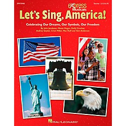 Hal Leonard Let's Sing America!  Celebrating Our Dreams, Our Symbols, Our Freedom ShowTrax CD (9970950)