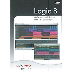Hal Leonard Logic 8 Advanced Level Pro & Express - Music Pro Series (DVD) (332760)