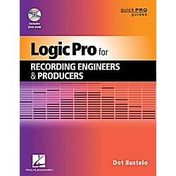 Hal Leonard Logic Pro For Recording Engineers And Producers - Quick Pro Guides Series Book/DVD-ROM (333400)