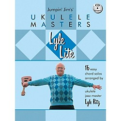 Hal Leonard Lyle Lite: 16 Easy Chord Solos Arranged by Ukulele Jazz Master Book/CD (696025)