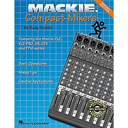 Hal Leonard Mackie Compact Mixers - Revised Edition Book (330477)