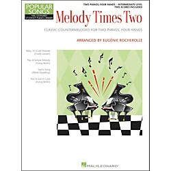 Hal Leonard Melody Times Two - 2 Piano, 4 Hands Intermediate Level Hal Leonard Student Piano Library by Rocherol (296360)