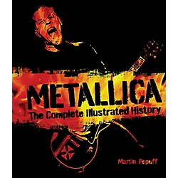 Hal Leonard Metallica - The Complete Illustrated History Book (122392)