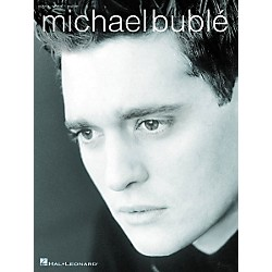 Hal Leonard Michael Buble - Piano, Vocal, Guitar Songbook (306537)