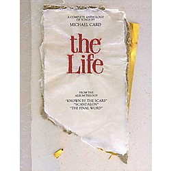 Hal Leonard Michael Card - The Life Piano, Vocal, Guitar Songbook (306100)