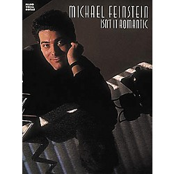 Hal Leonard Michael Feinstein - Isn't It Romantic Piano, Vocal, Guitar Songbook (490083)