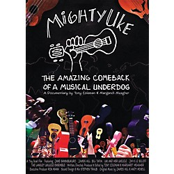 Hal Leonard Mighty Uke - The Amazing Comeback Of A Musical Underdog DVD (321157)