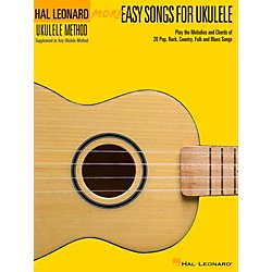 Hal Leonard More Easy Songs For Ukulele (118565)