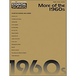 Hal Leonard More Of The 1960s Essential Songs arranged for piano, vocal, and guitar (P/V/G) (311353)