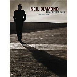 Hal Leonard Neil Diamond - Home Before Dark arranged for piano, vocal, and guitar (P/V/G) (307000)