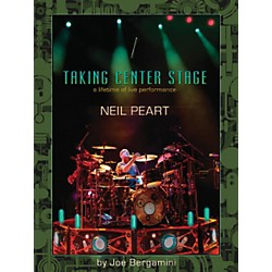 Hal Leonard Neil Peart: Taking Center Stage - A Lifetime Of Live Performance Book (321308)