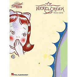 Hal Leonard Nickel Creek This Side Guitar Tab Songbook (690586)