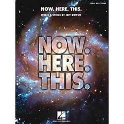 Hal Leonard Now. Here. This. - Piano/Vocal Selections (122181)