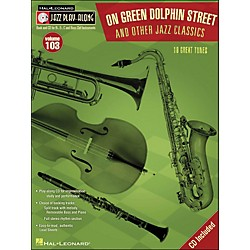Hal Leonard On Green Dolphin Street & Other Jazz Classics - Jazz Play-Along Volume 103 (CD/Pkg) (843154)