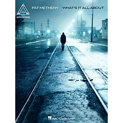 Hal Leonard Pat Metheny - What's It All About Guitar Tab Songbook (102590)