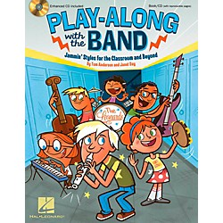 Hal Leonard Play-Along with the Band - Jammin' Styles for the Classroom and Beyond (112997)