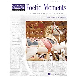 Hal Leonard Poetic Moments Intermediate Piano Solos Composer Showcase Hal Leonard Student Piano Library by Chris (296403)