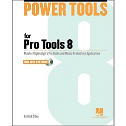 Hal Leonard Power Tools For Pro Tools 8.0 (332847)